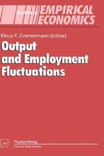 Output and Employment Fluctuations : Studies in Empirical Economics