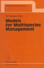 Models for Multispecies Management : Contributions to Economics