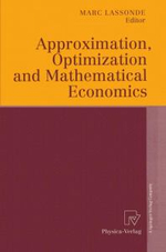 Approximation, Optimization, and Mathematical Economics