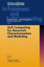 Soft Computing for Reservoir Characterization and Modeling