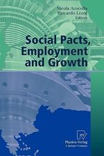 Social Pacts, Employment and Growth : A Reappraisal of Ezio Tarantelli's Thought