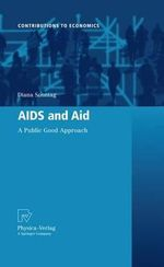 AIDS and Aid : A Public Good Approach - Diana Sonntag