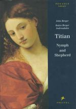 Titian : Nymph and Shepherd - John Berger