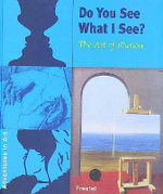 Do You See What I See? : The Art of Illusion - Angela Wenzel