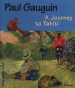 Paul Gauguin : A Journey to Tahiti - Christoph Becker