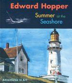 Edward Hopper : Summer at the Seashore - Deborah Lyons