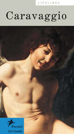 Caravaggio : Prestel Art Guides - Prestel Publishing