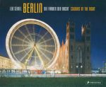 Berlin : The Colours of the Night - Leo Seidel