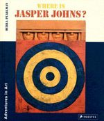 Where is Jasper Johns? - Debra Pearlman
