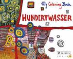 Hundertwasser Colouring Book : Coloring Book - Friedensreich Hundertwasser