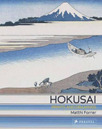 Hokusai : Prints and Drawings - Matthi Forrer