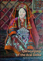 Qaraqalpaqs of the Aral Delta - Sue Richardson