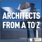 Architects : From A-Z - Paul Cattermole