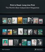 Print is Dead, Long Live Print - Ruth Jamieson