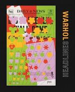 Andy Warhol : Headlines - Molly Donovan