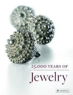 25,000 Years of Jewelry