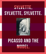 Picasso and the Model : Sylvette, Sylvette, Sylvette - Christoph Grunenberg