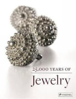 25,000 Years of Jewelry - Maren Eichhorn-Johanssen