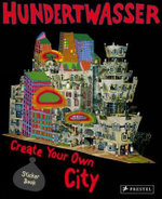 Hundertwasser Create You Own City Sticker Book : Create Your Own City Sticker Book - Rahel Goldner