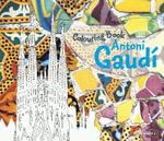 Antoni Gaudi Colouring Book : Colouring Book - Prestel Publishing