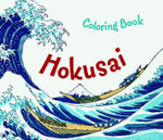 Hokusai Colouring Book : Colouring Book - Marie Krause