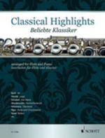 Classical Highlights : Arranged for Flute and Piano