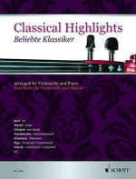 Classical Highlights : Arranged for Cello and Piano