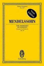 The Hebrides, Op. 26 - Felix Mendelssohn-Bartholdy