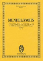 Midsummer Night's Dream, Op. 21 : Overture - Felix Mendelssohn-Bartholdy