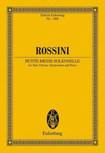 Petite Messe Solennelle : Soloists, Choir, Harmonium and Piano - Gioacchino Rossini