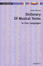Dictionary of Musical Terms in Four Languages : Italian, English, German, French - Roberto Braccini