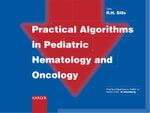 Practical Algorithms in Pediatric Hematology and Oncology : Practical Algorithms in Pediatrics