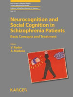 Neurocognition and Social Cognition in Schizophrenia Patients : Basic Concepts and Treatment