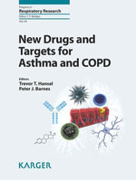 New Drugs and Targets for Asthma and COPD : Progress in Respiratory Research