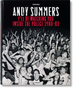 I'll Be Watching You : Inside the Police, 1980-83 - Andy Summers