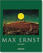 Max Ernst : Basic Art Series : Beyond Painting - Ulrich Bischoff