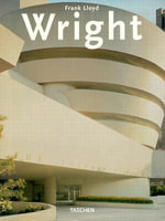 Frank Lloyd Wright - Bruce Brooks Pfeiffer
