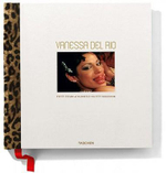 Vanessa Del Rio : Fifty Years of Slightly Slutty Behaviour - Dian Hanson
