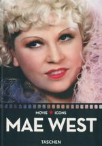 Mae West : Movie Icons