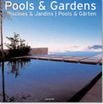Pools and Gardens : An Illustrated Guide to Varieties, Cultivation and... - Taschen Publishing