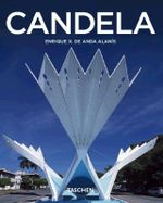 Candela : Experimentation and Invention : Basic Architecture Series - Enrique X. de Anda Alanís