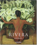 Rivera : 1886-1957 : A Revolutionary Spirit in Modern Art - Andrea Kettenmann