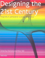 Designing the 21st Century - Charlotte Fiell