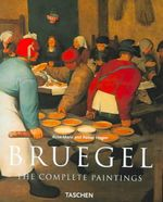 Bruegel : The Complete Paintings - Rose-Marie Hagen