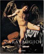 Caravaggio, 1571-1610 : TASCHEN's Basic Art Series - Giles Lambert