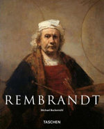 Rembrandt : The Mystery of the Revealed Form - Michael Bockermuhl