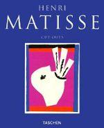Henri Matisse Cut-Outs - Gilles Neret