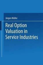 Real Option Valuation in Service Industries - Jurgen Muller