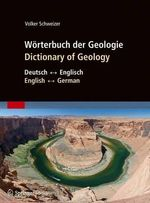 Worterbuch Der Geologie / Dictionary of Geology : Deutsch - Englisch/English - German - Volker Schweizer