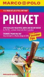 Phuket Marco Polo Guide : Marco Polo Guides   - Marco Polo